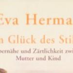 Vom Glück des Stillens, Eva Herman
